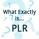What is PLR