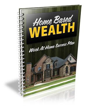 Home Based Wealth