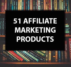 51 Affiliate Marketing Products
