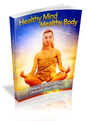 Why you need a Healthy Mind & Healthy Body