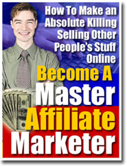 Do You Wish to Learn How to Master Affiliate Marketing?
