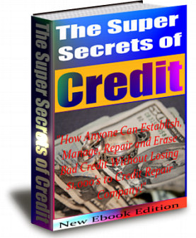 What Can I Learn About The Super Secrets Of Credit?