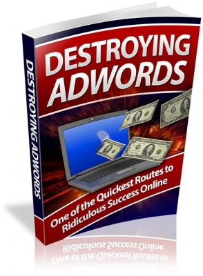How To Destroy Adwords And Grow Your Business