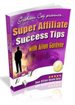 How to grow with Super Affiliate Success Tips