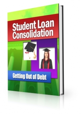 Student Loan Consolidation – Getting Out of Debt