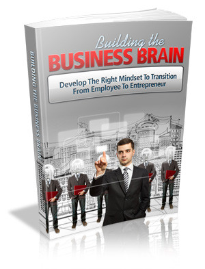"""Why You Need The Amazing """"Building The Business Brain"""""""