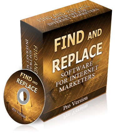 "How To Raise Hell With ""Find and Replace Software"""