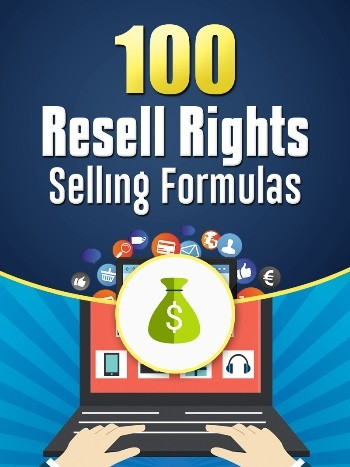 Get 100 Amazing Resell Rights Selling Formulas